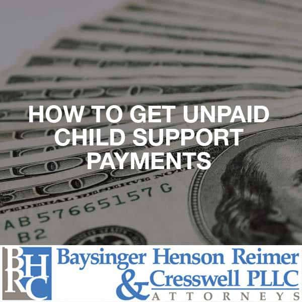 get unpaid child support payments