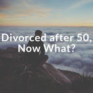 divorced after 50?