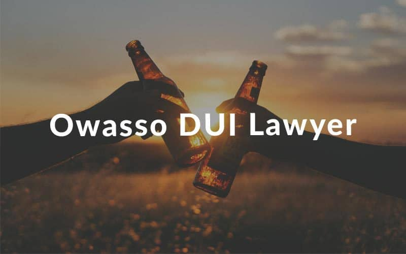 Owasso DUI Lawyer
